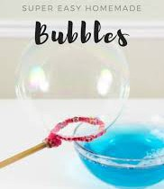 Super Easy Homemade Bubbles