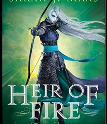 Heir of Fire: The Throne of Glass Series Book 3