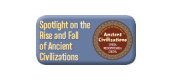 Spotlight on the Rise and Fall of Ancient Civilizations