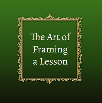 Framing the Lesson Using We will...I will...Statements