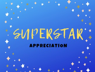SUPERSTAR APPRECIATION!
