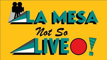 La Mesa (not-so) Live