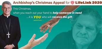 THE ARCHBISHOP'S CHRISTMAS APPEAL FOR LIFELINK: