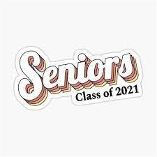 Senior Stuff- Class of 2021