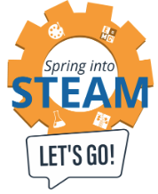 Spring into STEAM: Let's Go!