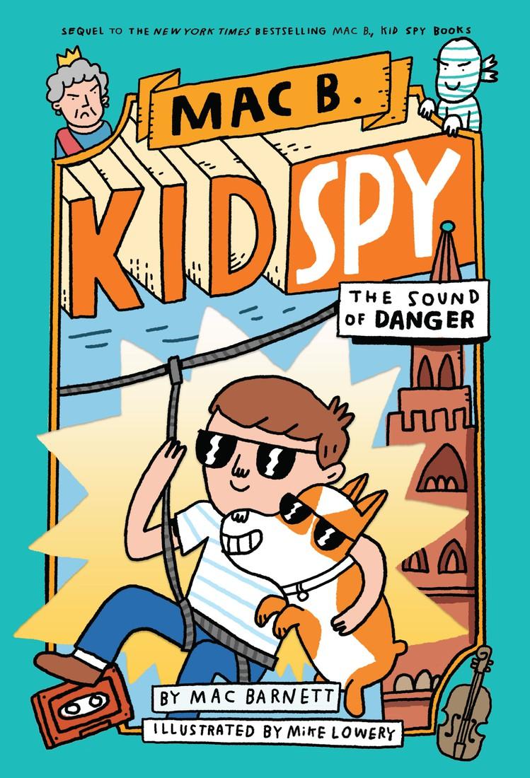 Mac B., Kid Spy: The Sound of Danger