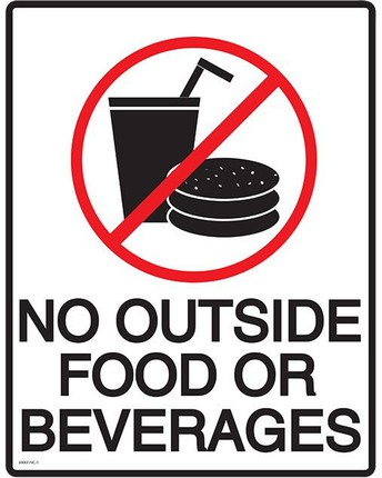 No Outside Food or Beverages