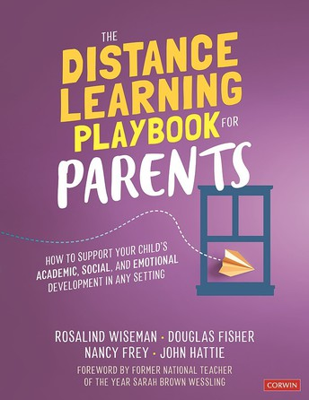 Image of the cover of The Distance Learning Playbook for Parents: How to Support Your Child's Academic, Social, and Emotional Development in Any Setting.