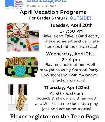 April Vacation Programs at Barrington Public Library!