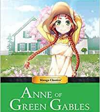 Manga Classics: Anne of Green Gables