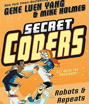 Secret Coders by Gene Luen Yang and Mike Holmes