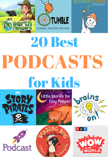 20 Best Podcasts for Kids