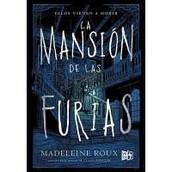 La Mansion de Las Furias (House of Fury) by Madeleine Roux