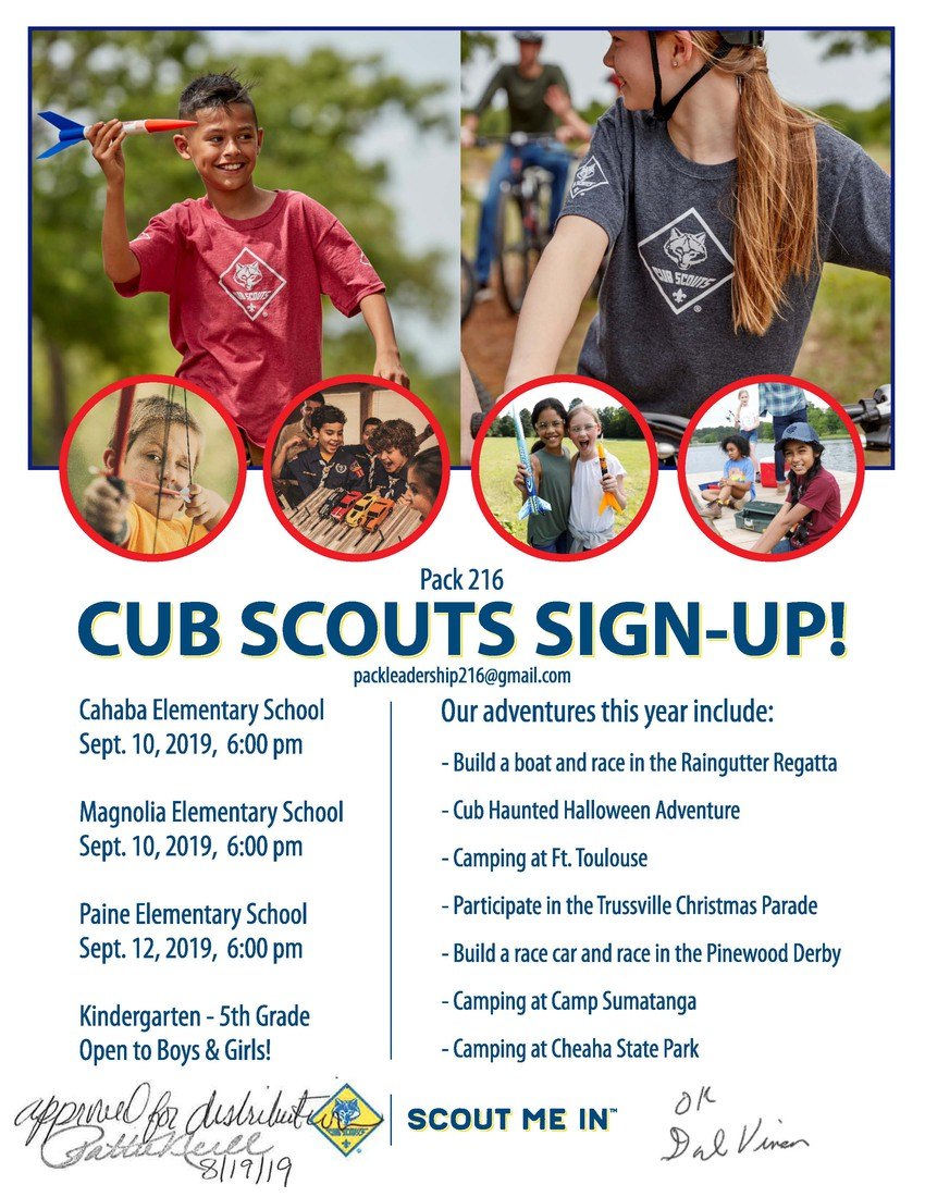 Pack 216 Cub Scout Sign Up daes are Cahaba Elementar Sept 10, 2019 at 6:00 pm; Magnolia Elementary Sept 10, 2019 at 6:00 pm; Paine Elementary Septe. 12, 2019 at 6:00 pm; Open to Kindergarten - 5th grade Boys and Girls