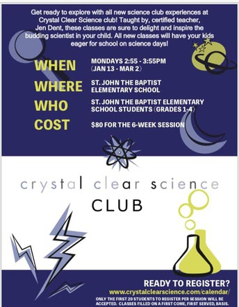 Last Call for Crystal Clear Science Club Sign Ups