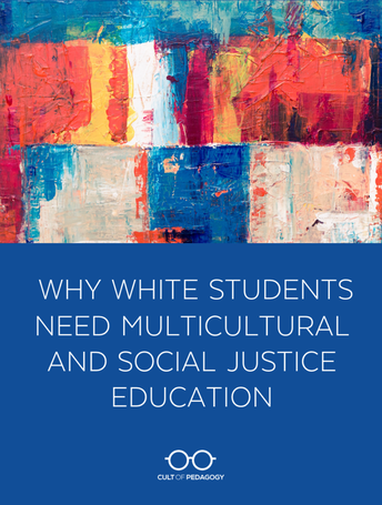 Why White Students Need Multicultural and Social Justice Education
