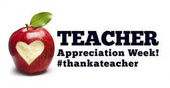 Teachers Appreciation Week (May 3 - 7)