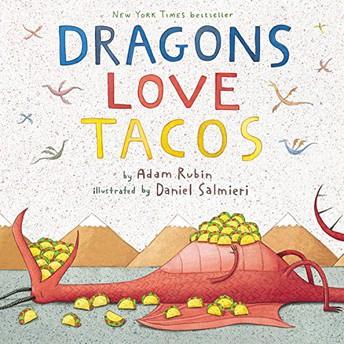Dragons Love Tacos, and Dragons Love Tacos 2