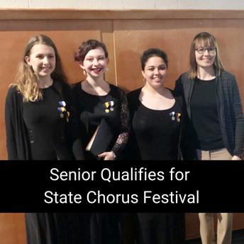 Senior Qualifies for State Chorus Festival