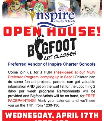 INSPIRE PREFERRED VENDOR Open House! BigFoot Art Classes!