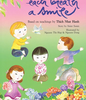 Each Breath a Smile By Thich Nhat Hanh