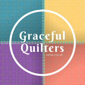 """Graceful Quilters"" Quilting Class"