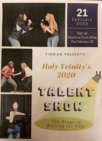 FINNIAN'S ANNUAL HOLY TRINITY TALENT SHOW - FEB. 21ST.