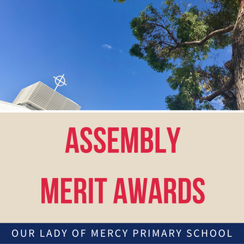 This Friday: Merit Awards and Year 6 Assembly