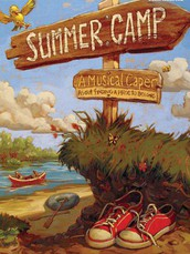 "Musical Auditions for 4th and 5th Graders - ""Summer Camp: A Musical Caper About Finding a Place to Belong"""