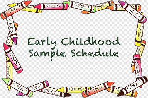Early Childhood Sample Schedule