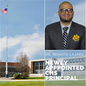 Dr. Renato Lajara Appointed CHS Principal