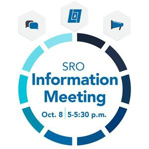 SRO Listening Sessions -- Info Meeting Today