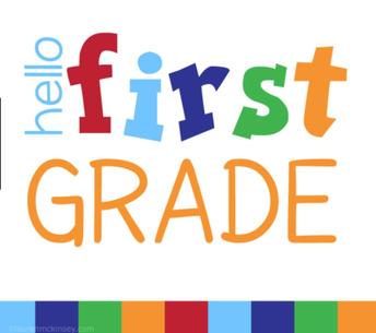 FIRST GRADE STUDENT ORIENTATION