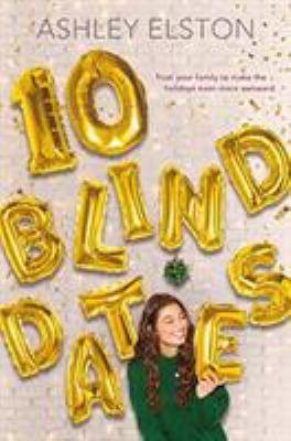 10 Blind Dates by Ashley Elston