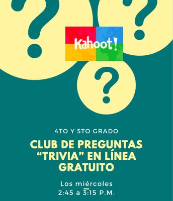 4/5 Grade: Kahoots Trivia Club