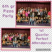 6th Grade 1st Quarter Perfect Attendance