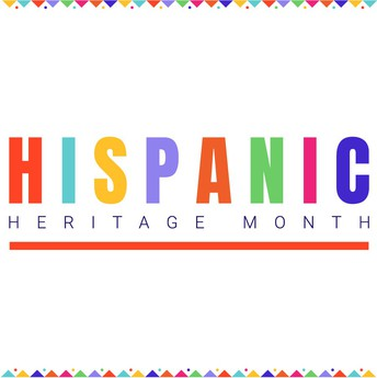 Graphic stating Hispanic Heritage Month