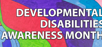 March is Disabilities Awareness Month