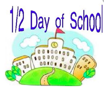 1/2 Day of School - January 18th