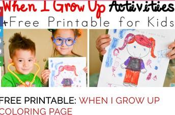When I grow Up (PK-2)