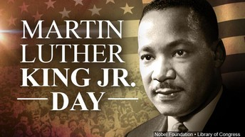 Dr. Martin Luther King Jr. Day - No School Monday, January 21, 2019