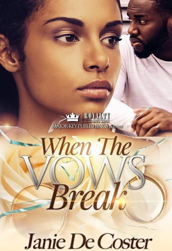 When The Vows Break by Janie De Coster