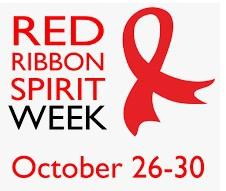 RED RIBBON/SPIRIT WEEK!