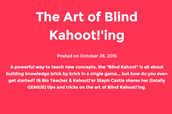 The Art of the Blind Kahoot!