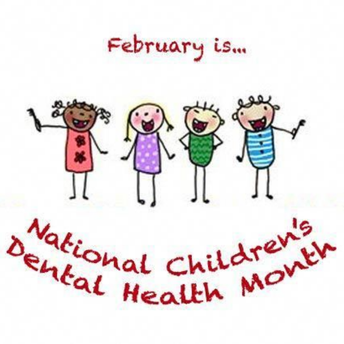 February is National Children's Dental Health Month.