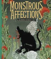 Monstrous Affections, An Anthology of Beastly Tales, edited by K. Link and G. Grant