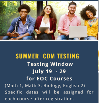Credit by Demonstrated Mastery/ CDM Summer Testing