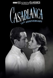 "Casablanca Turns 75 - Back at the Movie Theatres, A Tribute to World War II Veterans from the ""Greatest Generation"""