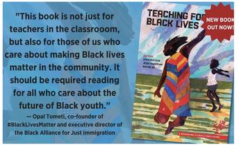 REThinking Schools: Teaching For Black Lives