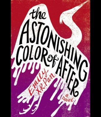 The Astonishing Color of After by E. Pan